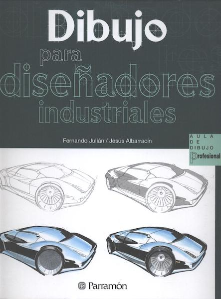 Dibujo para diseñadores industriales Fernando Julián y Jesús Albarracín. Libros diseño industrial.