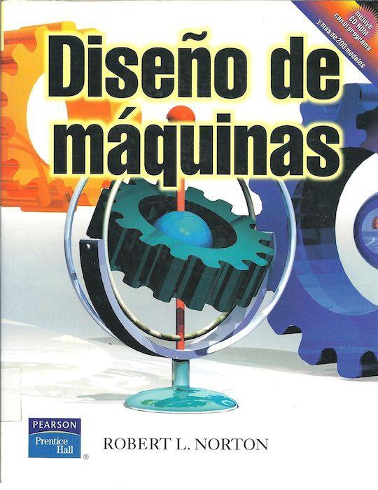 Diseño de Maquinas Robert Norton. Libros diseño industrial.