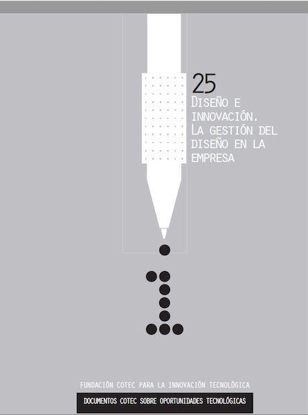Diseño e innovación. La gestión del diseño en la empresa