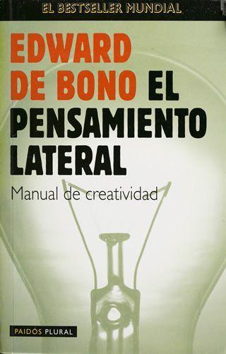 El pensamiento Lateral Edward de Bono