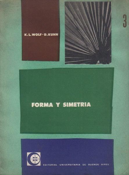 Forma y simetria Wolf Kuhn