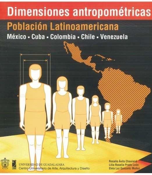dimensiones antropometricas poblacion latinoamericana. Libros diseño industrial.